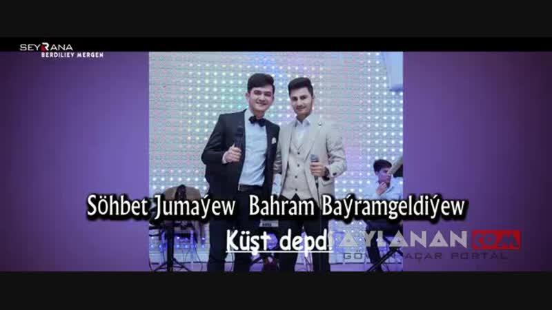 Sohbet_Jumayew_ft_Bahram_Bayramgeldiyew-_Kushtdepdi_[www.SAYLANAN.com].mp4