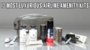 10 Most Luxurious Airline Amenity Kits | Worldwide