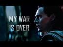 Loki laufeyson | my war is over