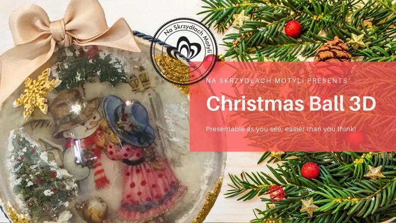 Bombka 3D Decoupage / 3D Christmas Ball SUBTITLES