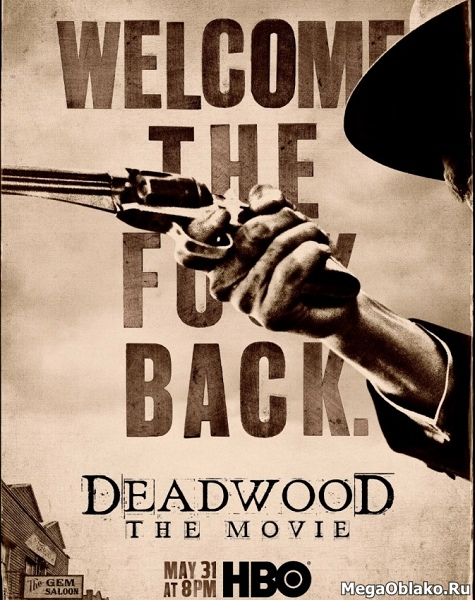 Дэдвуд / Deadwood (2019/WEB-DL/WEB-DLRip)