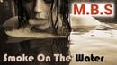 Микс - Smoke On The Water Remix Русский текст С. Полонский.