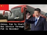 Bus Service Through PoK Doesn't Change Our Stand On Kashmir China