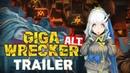 GIGA WRECKER Alt. Announcement Trailer