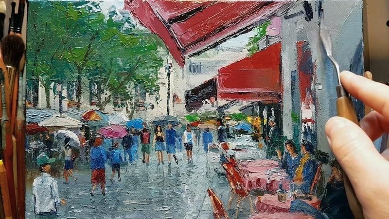 Rainy Square Montmartre Cafe - Palette Knife   Brush Oil Painting - Dusan