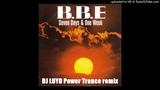 BBE - Seven days &amp one week DJ LUYD Power Trance remix
