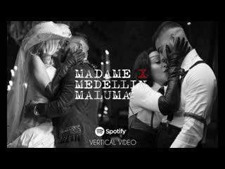Madonna, Maluma - Medelln (Spotify Vertical Video)