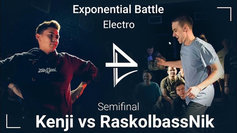 KENJI - RASKOLBASSNIK   Semifinal   ELECTRO   Exponential battle 4
