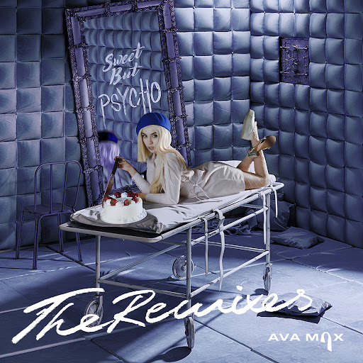 Ava Max альбом Sweet but Psycho (The Remixes)