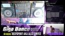 Giga Dance BDay Special! (with Deep.Spirit aka Alex Cortez, BuLLJay, PaKu Golemo) [GER/ENG]