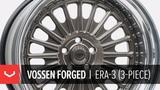 Vossen Forged ERA-3 3-Piece Wheel