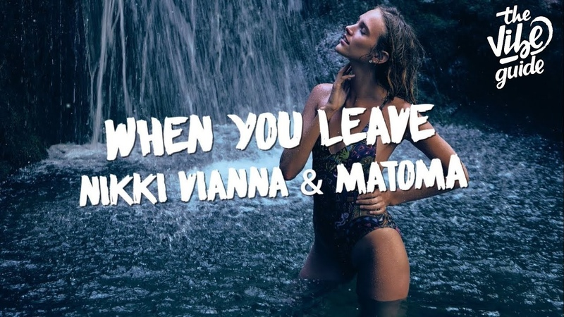 Nikki Vianna Matoma - When You Leave (Lyric Video)