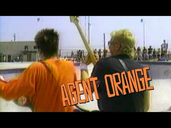 Agent Orange - Too Young To Die