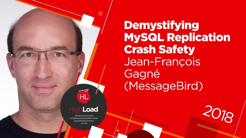 Demystifying MySQL Replication Crash Safety Jean François Gagné MessageBird