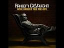 Mo Better Raheem Devaughn
