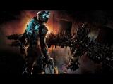 ПРОХОЖДЕНИЕ ИГРЫ Dead Space #2
