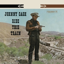 Johnny Cash альбом Ride This Train