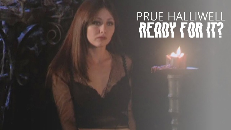 ► Prue Halliwell | Ready For It [Charmed]