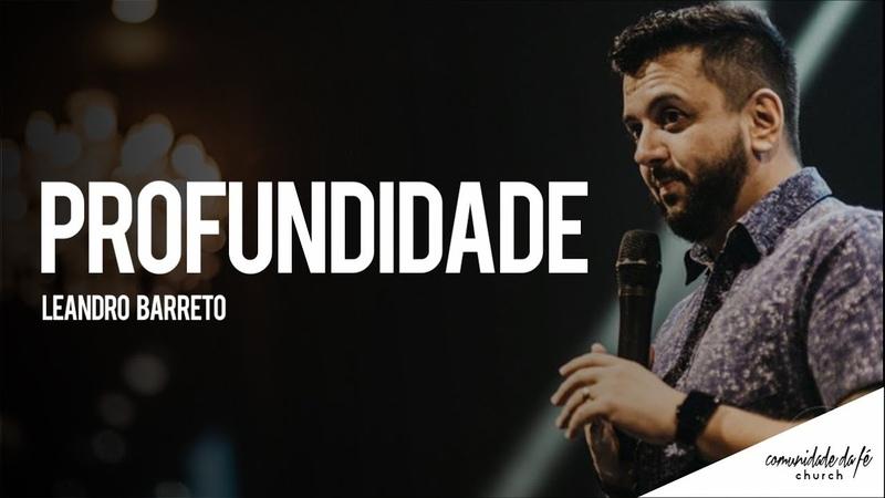 Leandro Barreto Profundidade