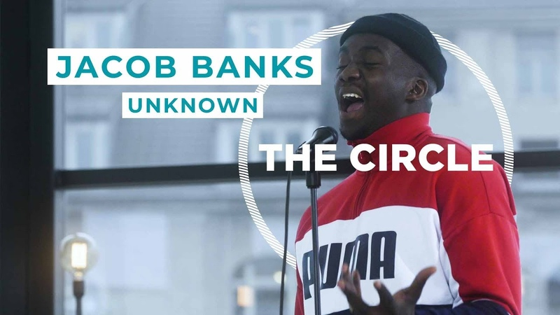 Jacob Banks - Unknown | ⭕ THE CIRCLE 8 | OFFSHORE Live Session
