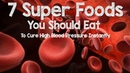 7 Super Foods You Should Eat To Cure High Blood Pressure Instantly - HOW TO