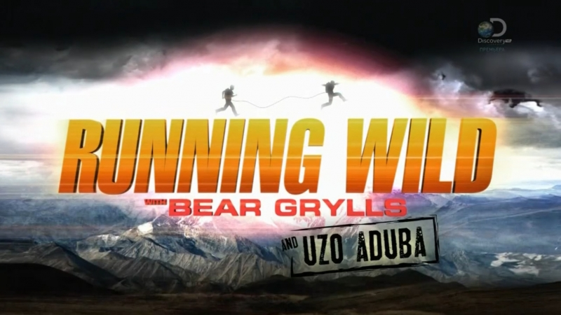 Звездное выживание с Беаром Гриллсом 4 сезон 6 серия Узо Адуба Running Wild Bear Grylls 2018
