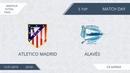 13.01.2019 Atletico Madrid - Alaves (лучшие моменты)