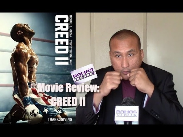 My Review of 'CREED II' Movie | A Solid Sequel