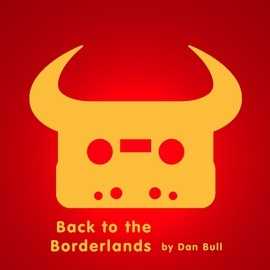 Dan Bull альбом Back to the Borderlands
