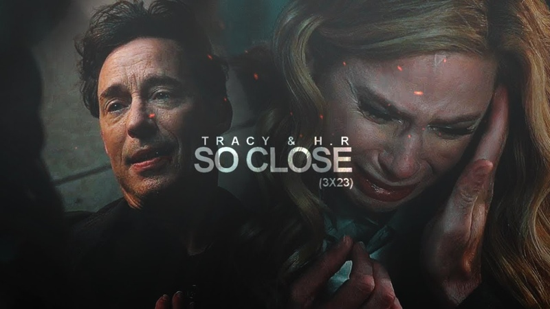 ►HRTracy | So Close (3x23)