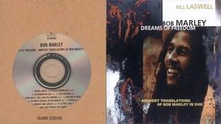 Bob Marley - Dreams Of Freedom Ambient Translations Of Bob Marley In Dub 1997 (Full Album)