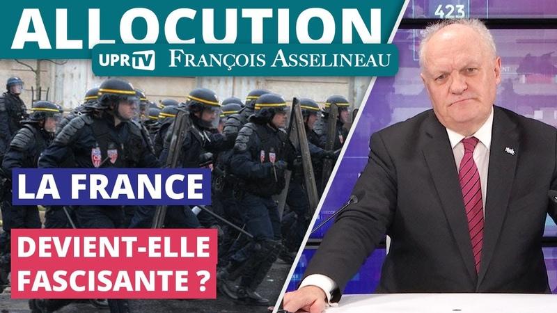 La France devient-elle fascisante Allocution de François Asselineau