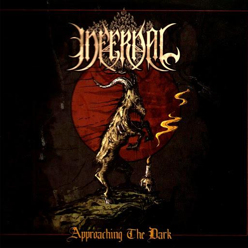Infernal альбом Approaching The Dark
