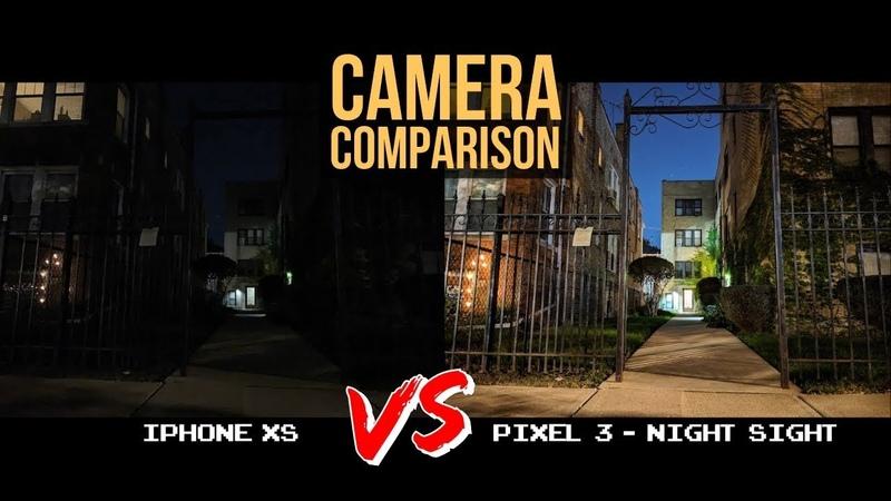 Pixel 3 Night Sight vs iPhone XS Camera Comparison - This Isn't Even Fair