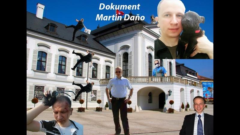 Dokument Martin Daňo, človek ktorý bojoval za slobodu a práva, nezabudnime.