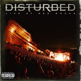 Disturbed альбом Disturbed - Live at Red Rocks