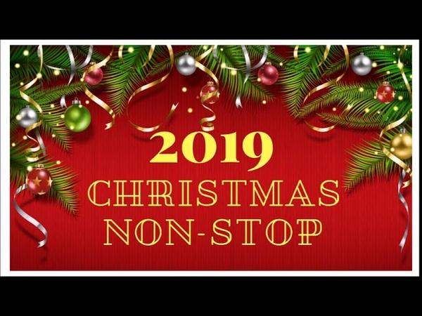 Christmas Non Stop Songs 2019