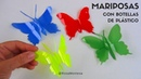 Mariposas con botellas de plástico Butterflies out of recycled plastic bottles