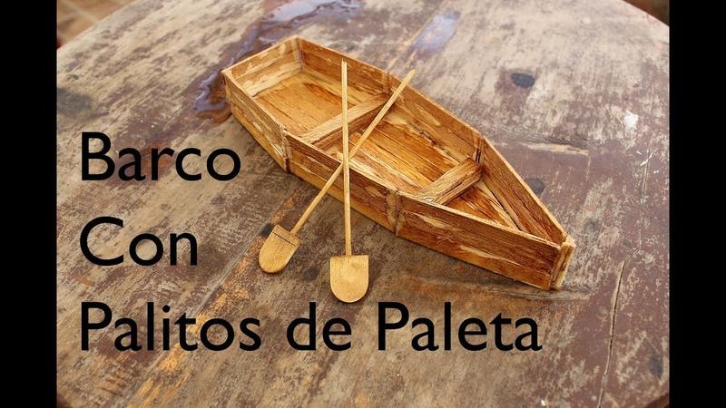 DIY - Cómo hacer un barco o bote de palitos de helado o paleta 🙌 Facil Paso a Paso 👍