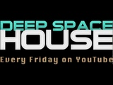 Deep Space House Show 014 Melodic Deep House Mix With Tech House Influences 2012