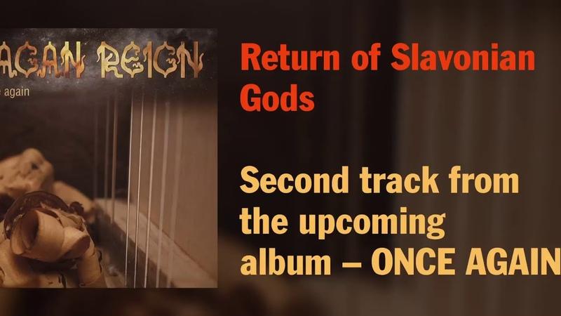 Pagan Reign - Return Of Slavonian Gods (Single: 2018)