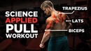The Most Effective Science Based PULL Workout Back Biceps Rear Delts Science Applied Ep 2