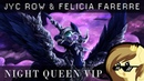 Jyc Row Felicia Farerre - Night Queen VIP (feat. PrinceWhateverer) [Redirect]