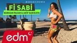 Fi Sabi Arabic Remix ( Nurkan Pazar &amp Akif Sar