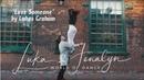 Lukas Graham – Love Someone | Luka Jenalyn Dance Video