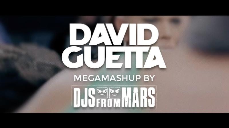 David Guetta Megamashup by Djs From Mars