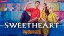 Kedarnath Sweetheart Sushant Singh Sara Ali Khan Dev Negi Abhishek K Amit T Amitabh B