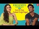 Sara Ali Khan and Sushant Singh Rajput's Candid Interview for Kedarnath Movie | Kedarnath Movie