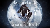 [Prey: Mooncrash] All sound effects for the Moonshark (loud noise warning)
