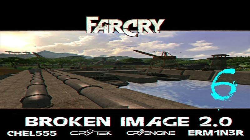 Прохождение карты Far Cry Broken Image 2.0 |Ад, секреты и модельки| №6